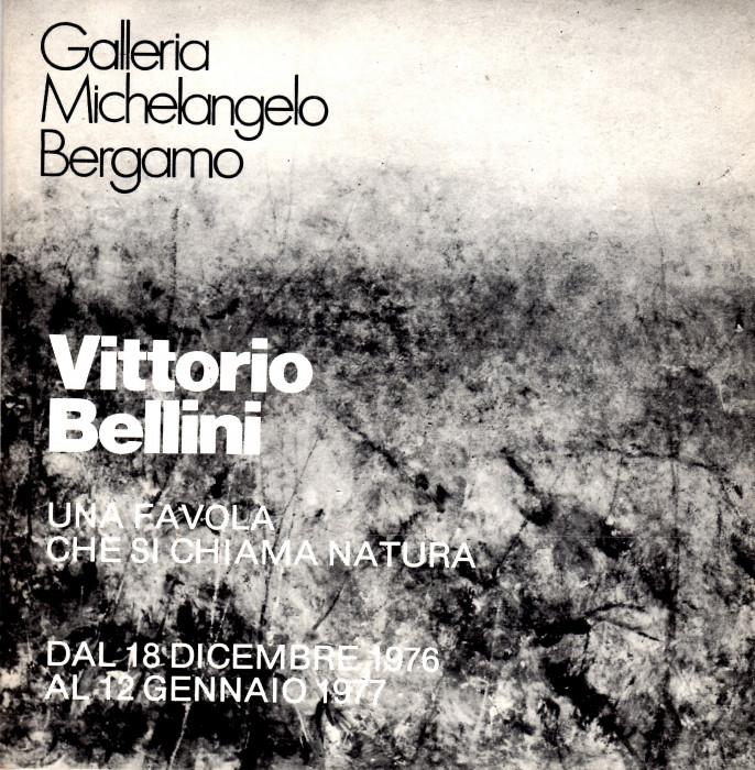 Vittorio Bellini - Una favola che si chiama natura