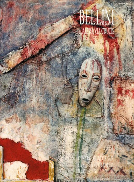 Vittorio Bellini - L'altra Via Crucis 1989-1990