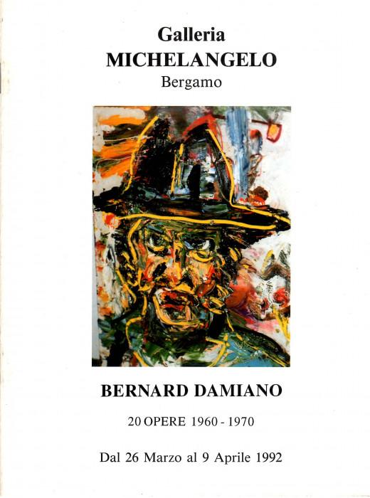 Bernard Damiano, 20 Opere 1960-1970