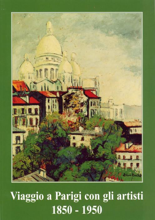 Viaggio a Parigi con gli artisti, 1850 - 1950