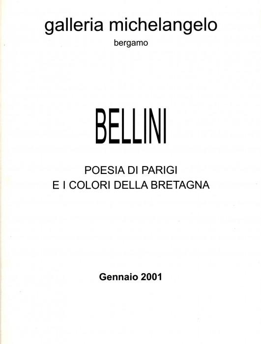 Bellini - Poesia di Parigi e i colori della Bretagna