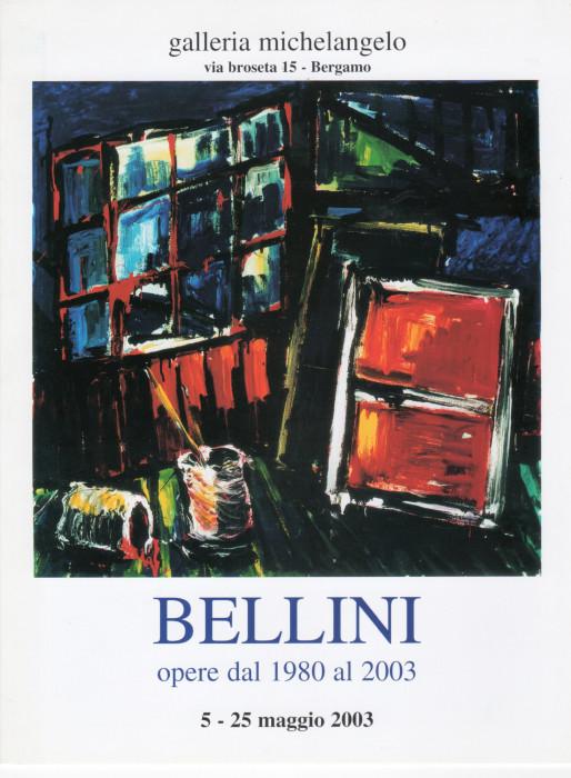 Bellini - Opere dal 1980 al 2003