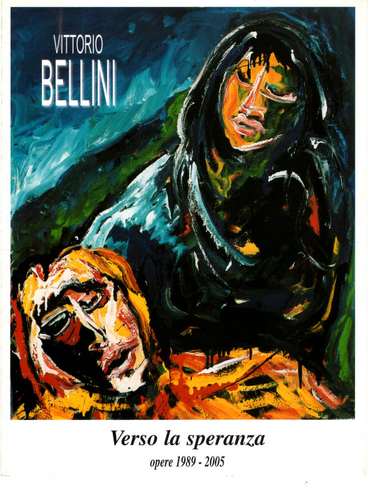 Vittorio Bellini - Verso la speranza
